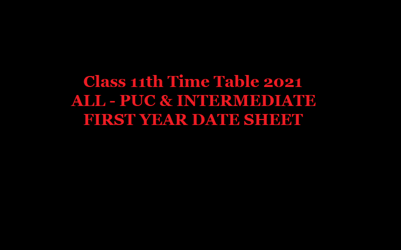 11th Time Table 2021