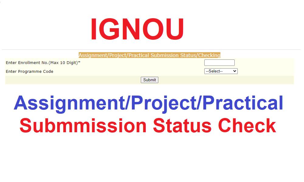 IGNOU Assignment Status Check
