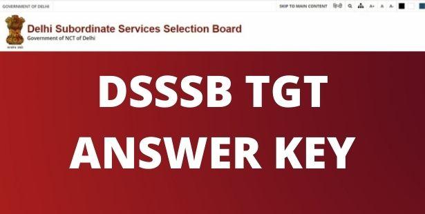 DSSSB TGT ANSWER KEY