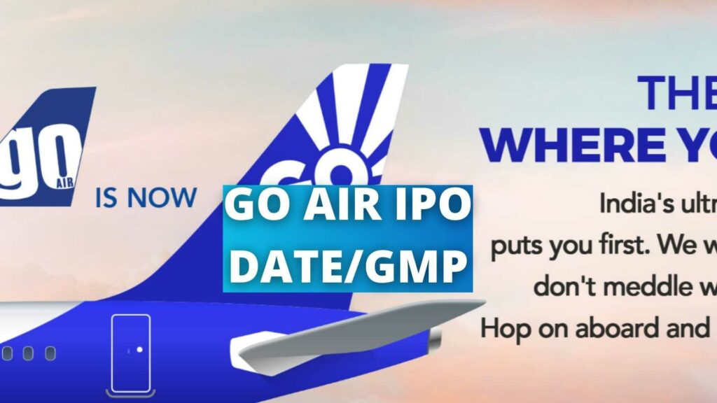 GO AIR IPO DATE