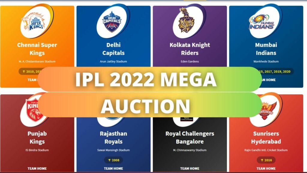 IPL 2022 Mega Auction
