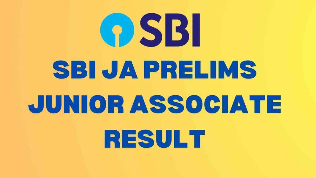 SBI JA Prelims Result 2021