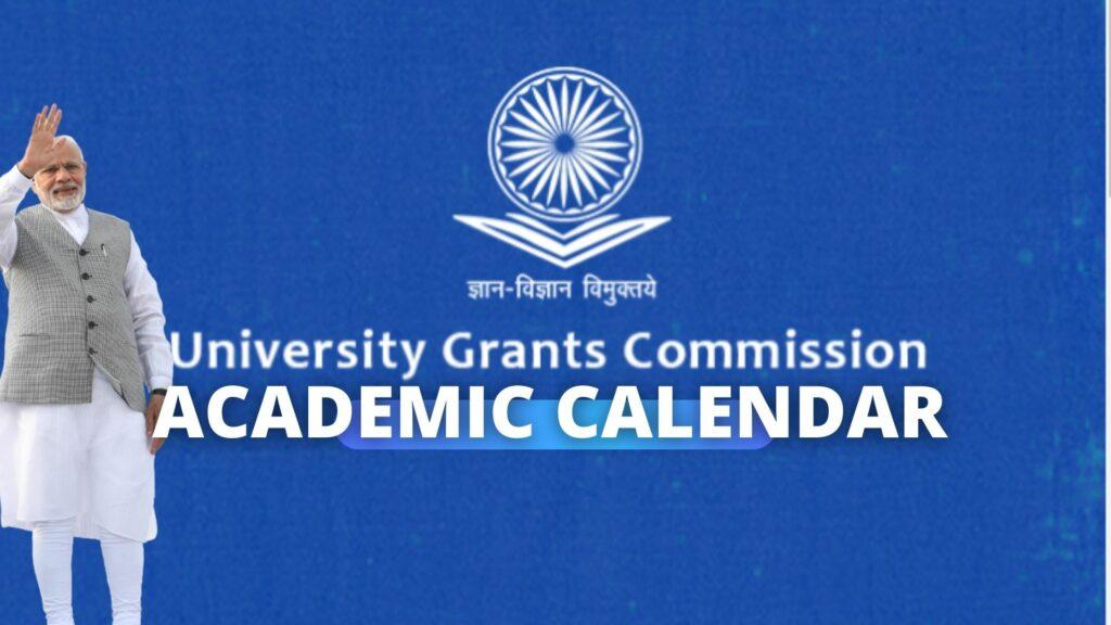 UGC Academic Calendar 2021-22