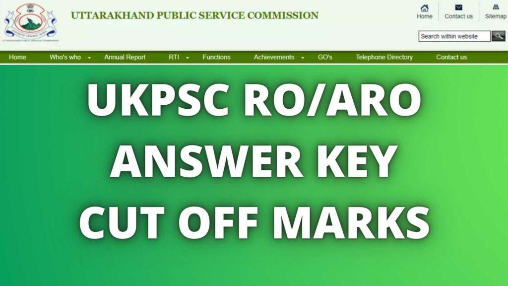 UKPSC ROARO ANSWER KEY CUT OFF MARKS
