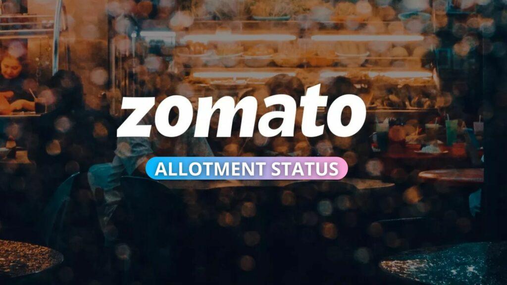 Zomato Allotment Status