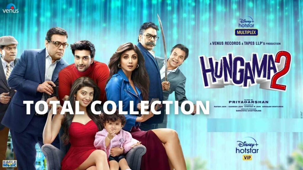 Hungama 2 Total Collection