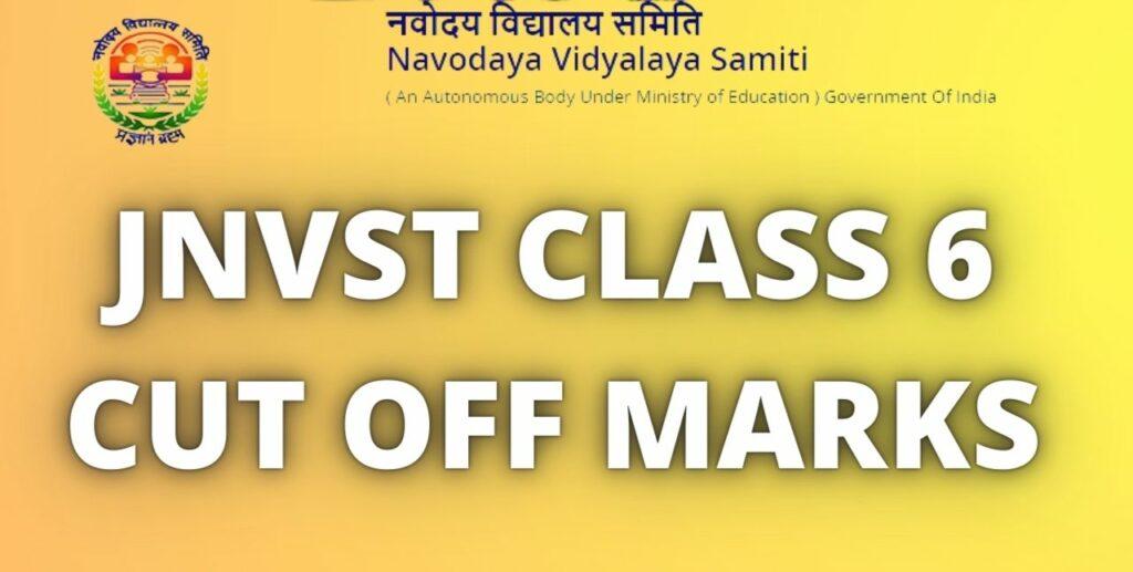Navodaya Class 6 Cut Off Marks 2021