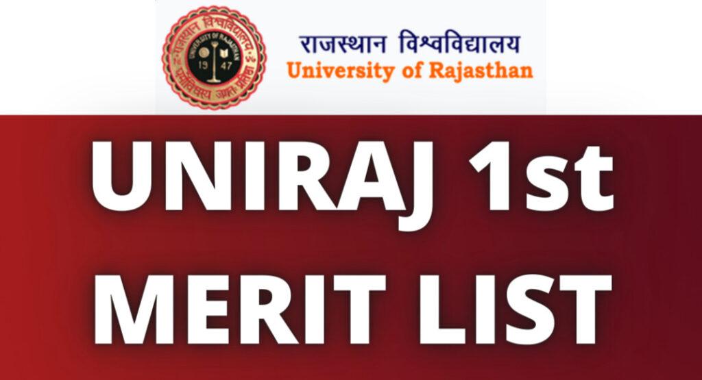 UNIRAJ 1st MERIT LIST
