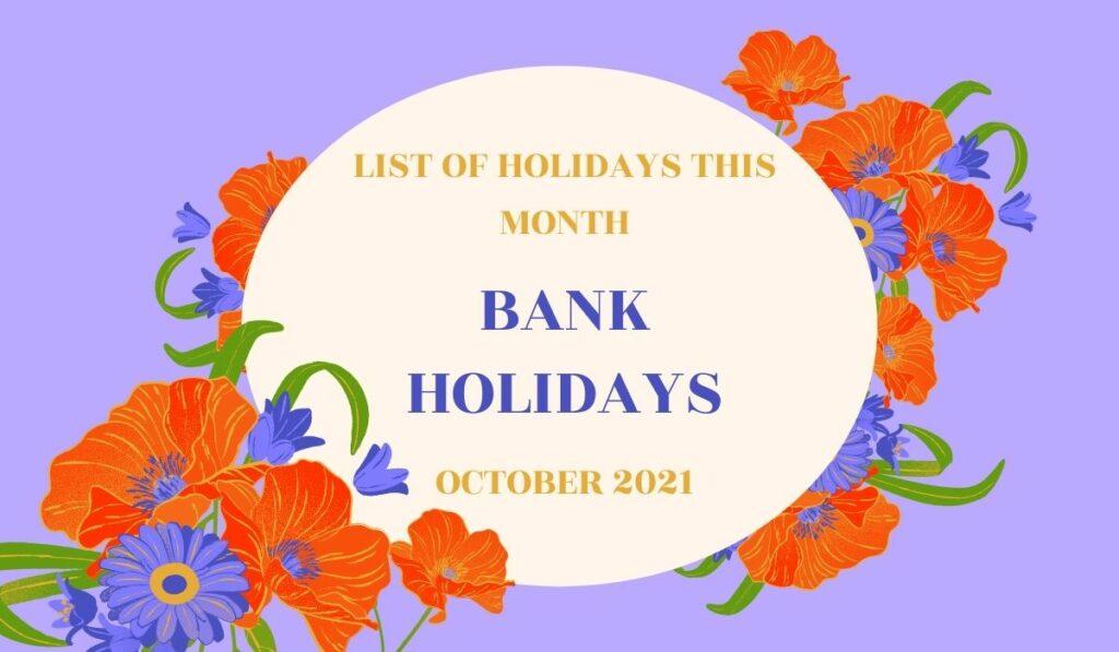 BANK Holidays October 2021