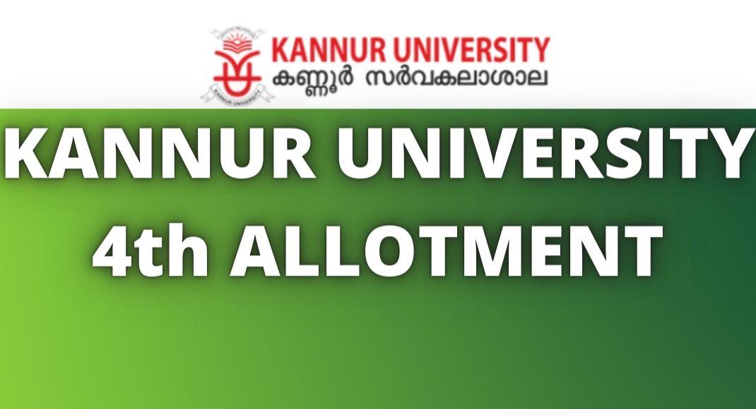 KANNUR UNIVERSITY 4th ALLOTMENT