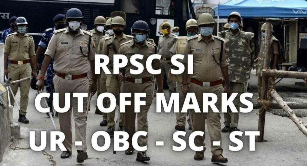 RPSC SI CUT OFF MARKS UR - OBC - SC - ST