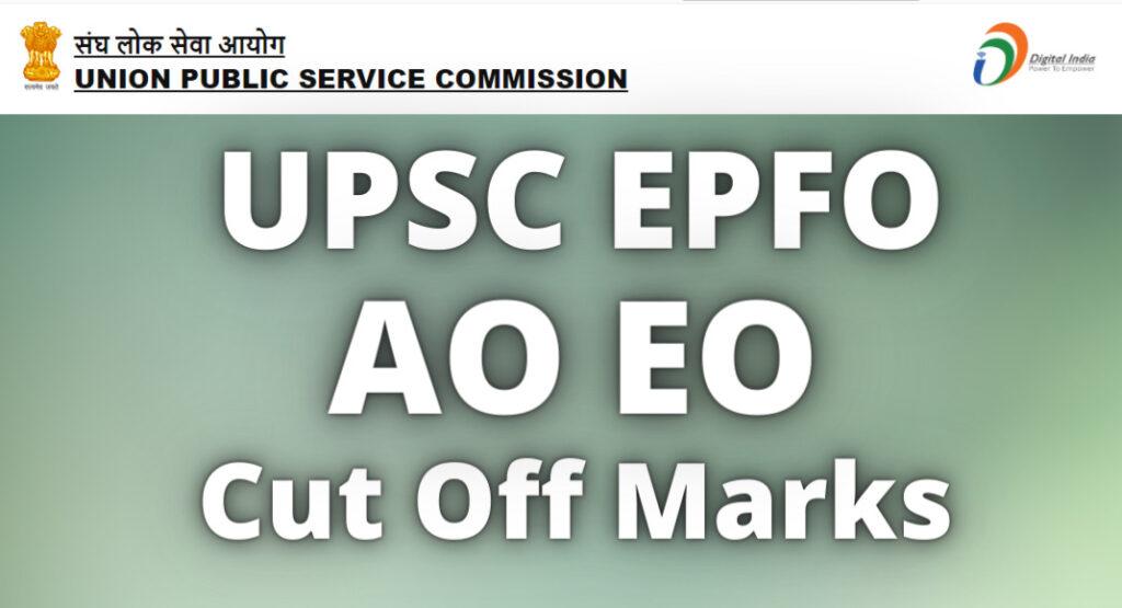 UPSC AO EO Cut Off 2021