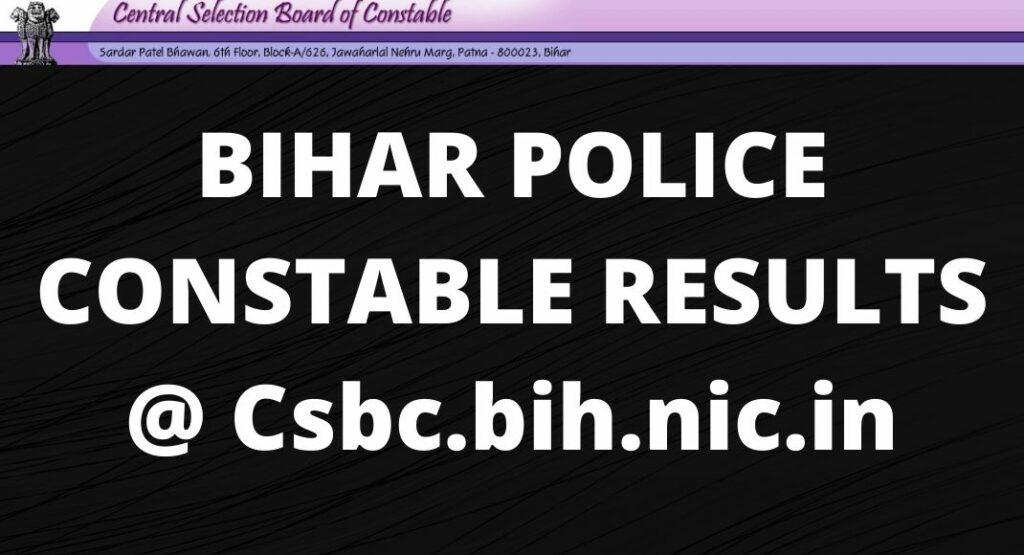BIHAR POLICE CONSTABLE RESULTS